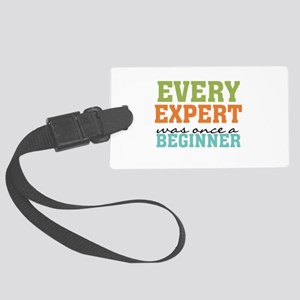Every Expert Once a Beginner Large Luggage Tag