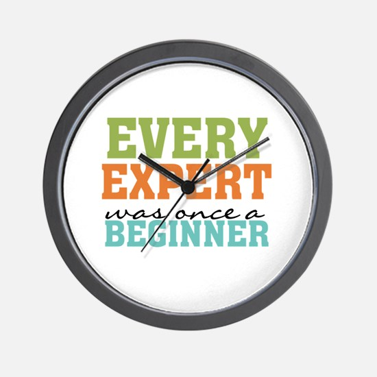 Every Expert Once a Beginner Wall Clock