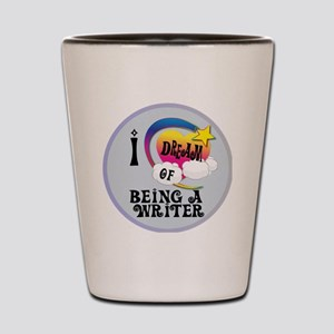 I Dream of Being a Writer Shot Glass