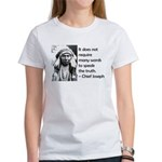 Truth Quote Women's T-Shirt