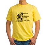 Truth Quote Yellow T-Shirt