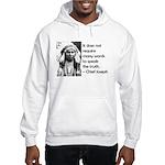 Truth Quote Hooded Sweatshirt