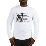 Truth Quote Long Sleeve T-Shirt