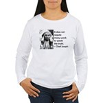 Truth Quote Women's Long Sleeve T-Shirt