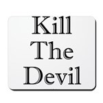 Kill The Devil imp Mousepad