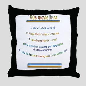 80s film lines Throw Pillow