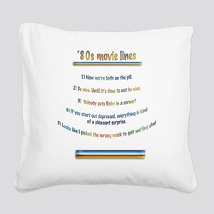 80s film lines Square Canvas Pillow