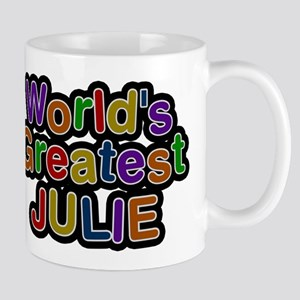 Worlds Greatest Julie Mug