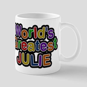 Worlds Greatest Julie Mug