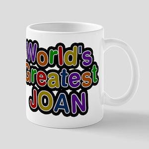 Worlds Greatest Joan Mug