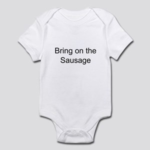 Bring on the Sausage Infant Bodysuit