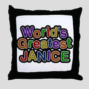 Worlds Greatest Janice Throw Pillow