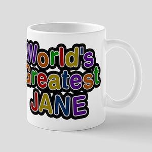 Worlds Greatest Jane Mug