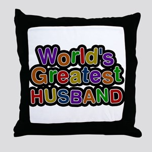Worlds Greatest Husband Throw Pillow