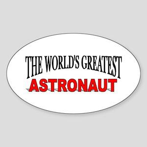 """The World's Greatest Astronaut"" Oval Sticker"