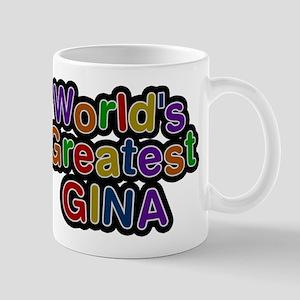 Worlds Greatest Gina Mug