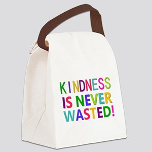 Kindness is Never Wasted Canvas Lunch Bag