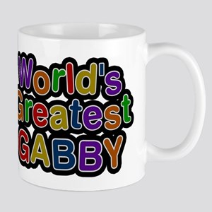 Worlds Greatest Gabby Mug