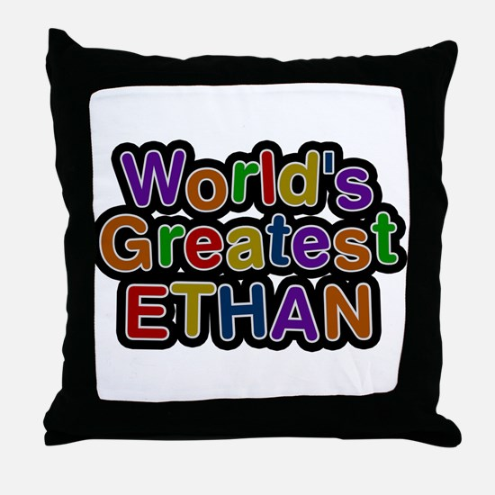 Worlds Greatest Ethan Throw Pillow