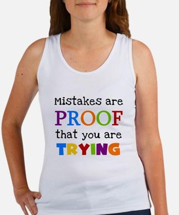 Mistakes Proof You Are Trying Women's Tank Top