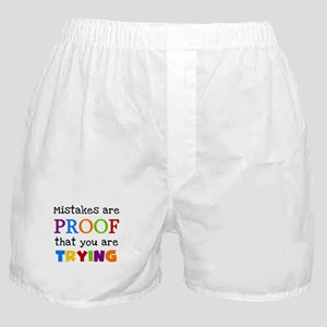 Mistakes Proof You Are Trying Boxer Shorts