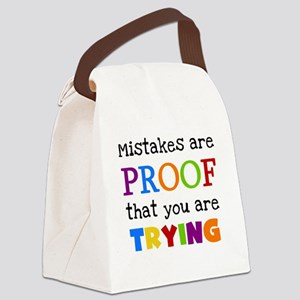 Mistakes Proof You Are Trying Canvas Lunch Bag