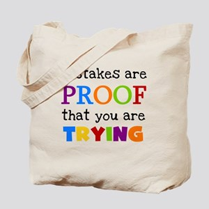 Mistakes Proof You Are Trying Tote Bag