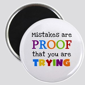 Mistakes Proof You Are Trying Magnet