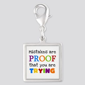 Mistakes Proof You Are Trying Silver Square Charm