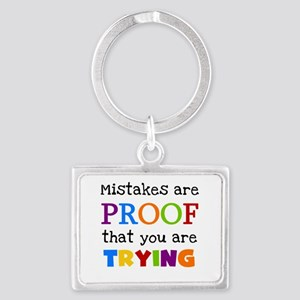 Mistakes Proof You Are Trying Landscape Keychain