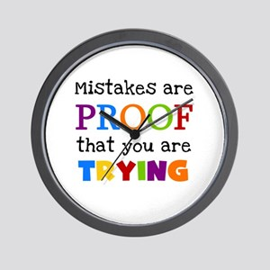 Mistakes Proof You Are Trying Wall Clock