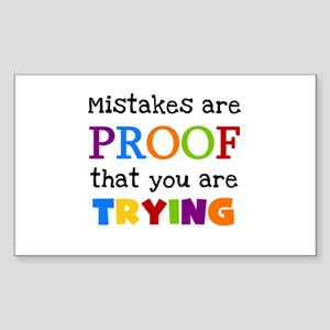 Mistakes Proof You Are Trying Sticker (Rectangle)