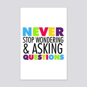 Never Stop Wondering Mini Poster Print