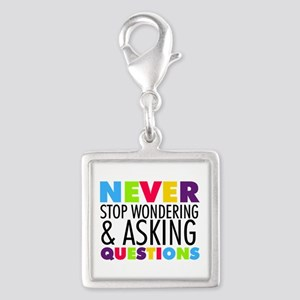 Never Stop Wondering Silver Square Charm