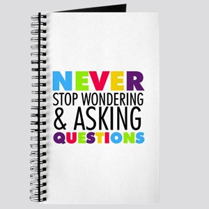 Never Stop Wondering Journal