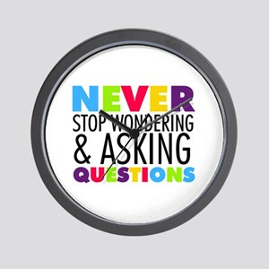 Never Stop Wondering Wall Clock