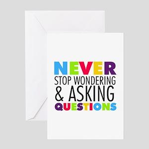 Never Stop Wondering Greeting Card