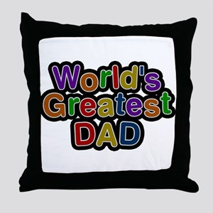 Worlds Greatest Dad Throw Pillow
