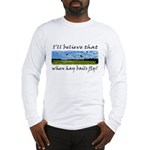 Country Farmer Hay Bails Flying Long Sleeve T-Shir