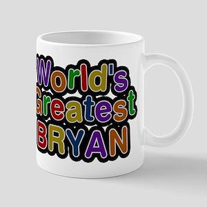 Worlds Greatest Bryan Mug