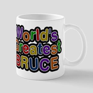 Worlds Greatest Bruce Mug