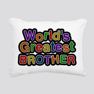 Worlds Greatest Brother Rectangular Canvas Pillow