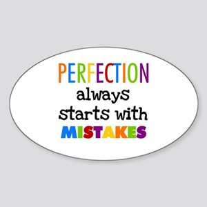 Perfection Starts With Mistakes Sticker (Oval)