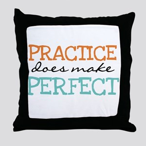 Practice Does Make Perfect Throw Pillow