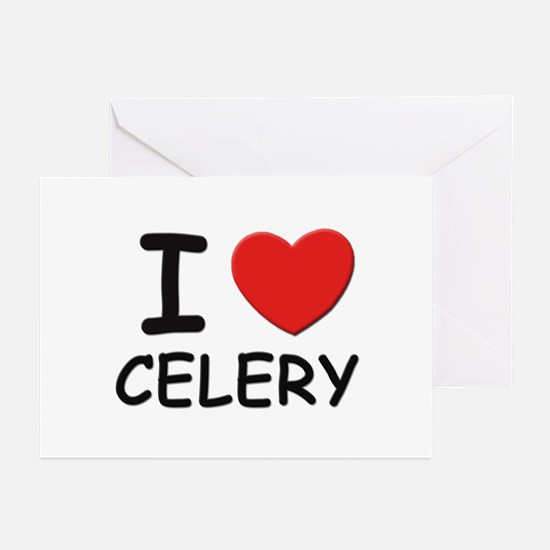 I love celery Greeting Cards (Pk of 10)