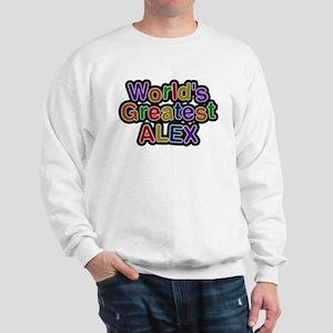 Worlds Greatest Alex Sweatshirt