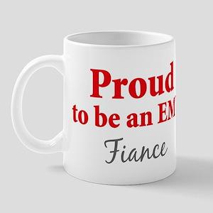 Proud EMT: Fiance Mug