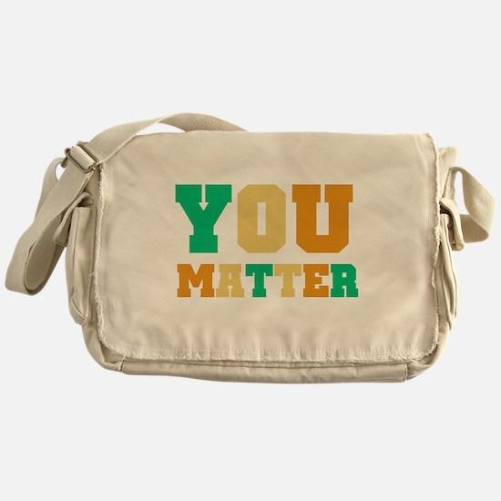 YOU Matter Messenger Bag