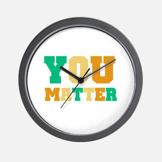 YOU Matter Wall Clock