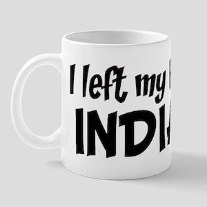 Left my Heart: INDIANA Mug